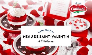 Menu Saint-Valentin à l'Italienne - Livret Recette Galbani
