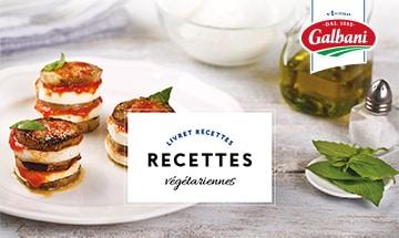 Recettes végétariennes - Livret Recette Galbani