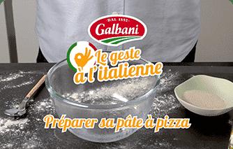 Préparez votre pâte à pizza avec le geste à l'Italienne Galbani ! - Galbani